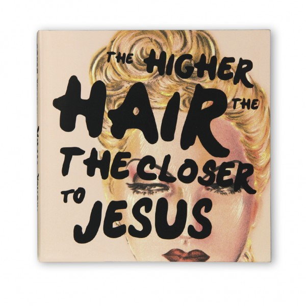 The higher the hair, the closer to Jesus